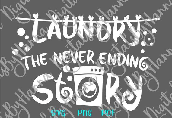 Laundry Room SVG Never Ending Story Funny Laundry Decal Sign Wall Art Décor