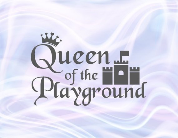 Queen of the Playground Clipart Crown Castle Little Girl SVG Toddler Print Clothes