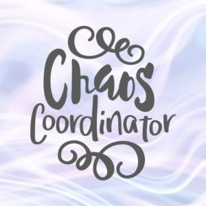 Momlife SVG File for Cricut Saying Chaos Coordinator Funny Quote Word Sign Print