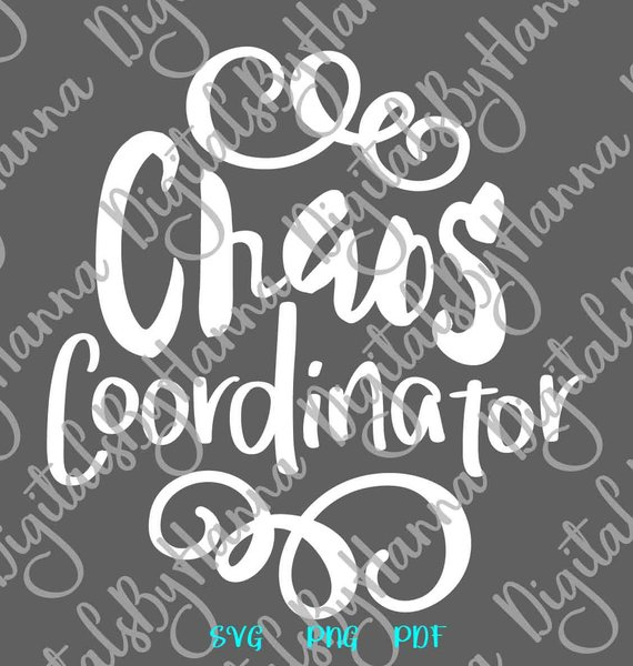 Momlife Saying Chaos Coordinator SVG Funny Quote Sign Print tShirt Tee t-Shirt Cut