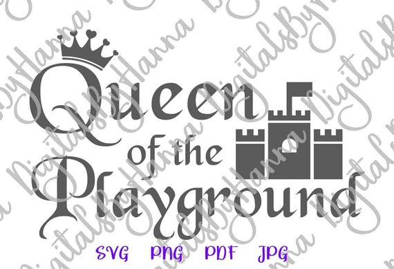 Queen Playground Clipart Crown Castle Print Little Girl Quote SVG Toddler Swag
