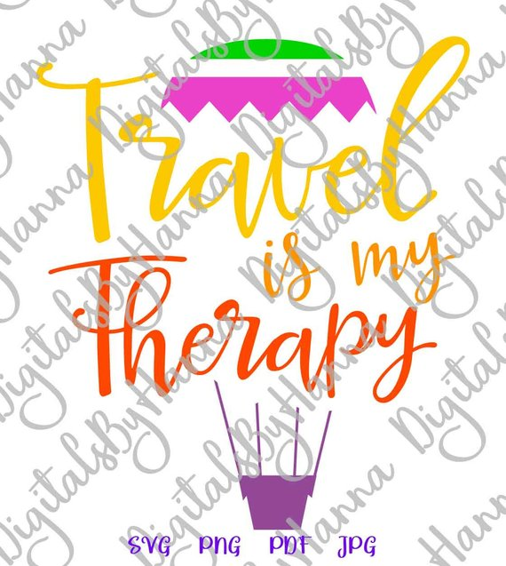 Wanderlust SVG File Travel is My Therapy Lettering Word Traveler Clipart