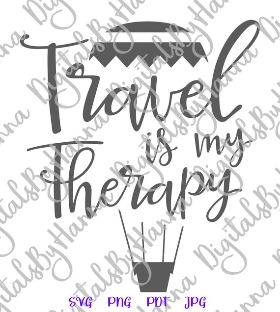 Wanderlust SVG Travel is My Therapy Camper Lettering Word Tee tShirt Print Cut
