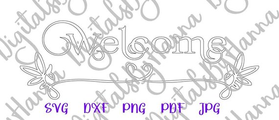 Welcome SVG Sign Front Door Mat Sign Print Silhouette Dxf Laser Cut