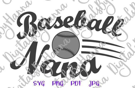 Baseball SVG Nana Grandma SVG Sport Player Proud Family Ball Shirt Sign Word Print