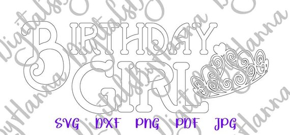 Birthday Girl SVG Tiara 1st Outfit Princess Print Silhouette cut
