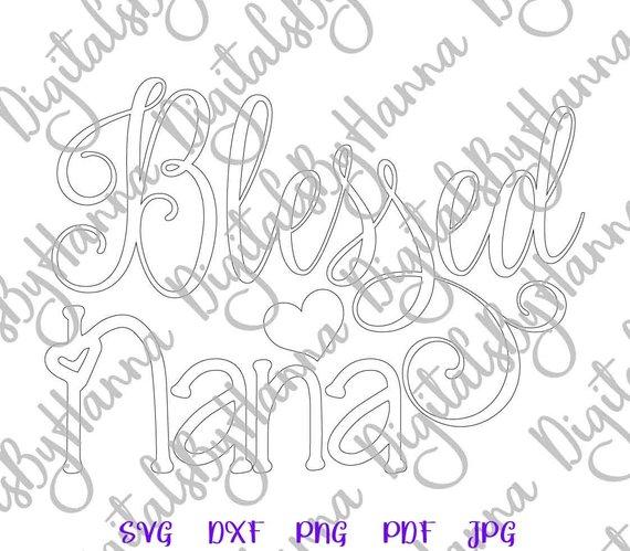 Blessed Nana SVG Tee t-Shirt Grandma Lettering Print Silhouette Cut