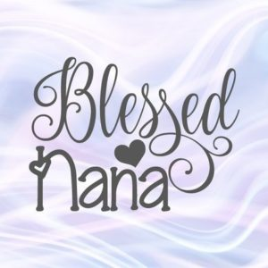 Blessed SVG Files for Cricut Saying Blessed Nana Grandma Granny Vector Clipart Print