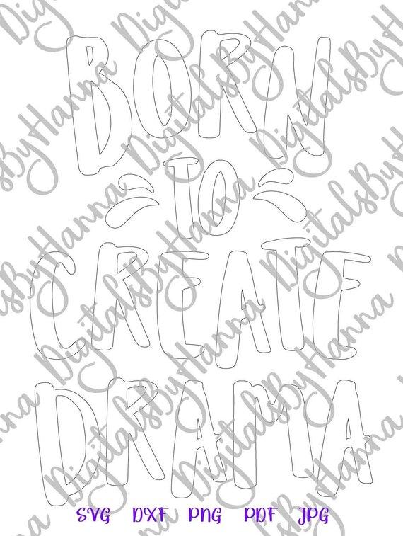 Born to Create Drama SVG Print Silhouette Cut Mug