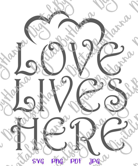 Family SVG Saying Love Lives Here Wall Hanging Quote Word Sign Lettering