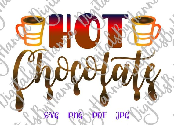 Hot Chocolate SVG Files for Cricut Winter Clipart SVG Chocolate Bar Print