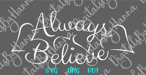 Inspirational SVG Always Believe Faith SVG Lettering Encourage Word Print