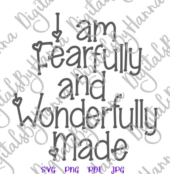 Inspirational SVG Fearfully Wonderfully Made SVG Religious Christian Sign Lettering Word Print