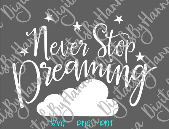 Inspirational SVG Saying Never Stop Dreaming Motivational Quote Lettering