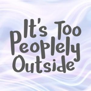Introvert SVG Files for Cricut Saying It's Too Peoplely Outside Word Print