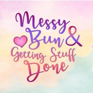 Momlife SVG Saying Messy Bun and Getting Stuff Done Word Sign Print
