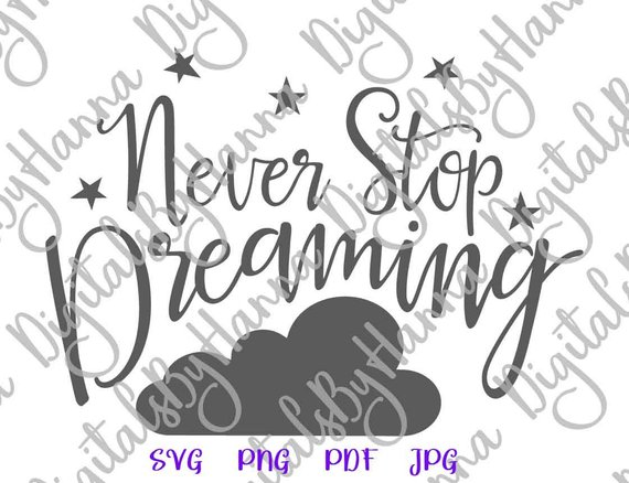 Never Stop Dreaming SVG Clipart Motivational Lettering Word Sign Wall Print