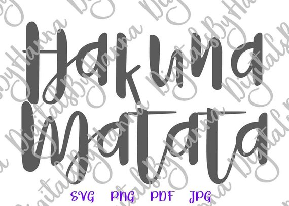 Nursery SVG Hakuna Matata Funny Quote Print Sign Clothes Outfit Tee tShirt Laser Cut