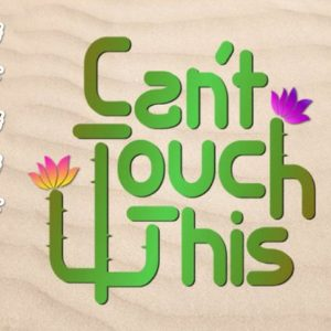 Sarcastic SVG Saying Can't Touch This Cup Mug Tee Cactus Clipart