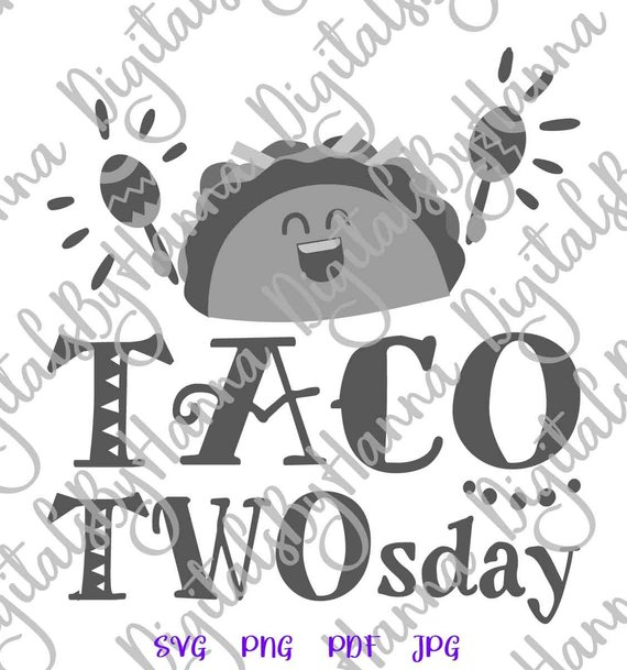 Taco SVG Taco TWOsday 2nd Birthday Fiesta Decoration Tee t-Shirt Word Print