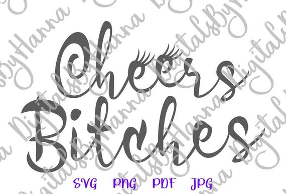 Bachelorette SVG Cheers Bitches SVG Bride Tribe Team Squad Print Wedding Bridal