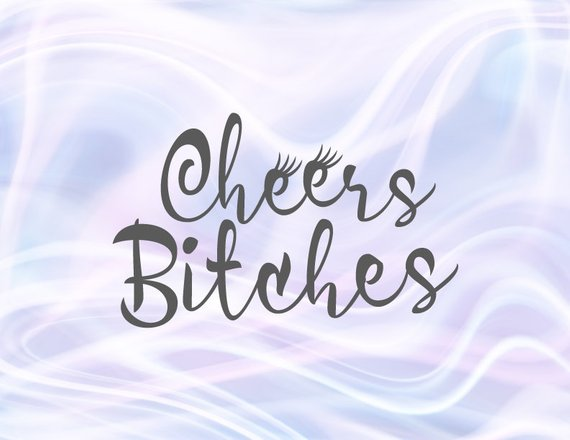 Bachelorette SVG Files for Cricut Saying Cheers Bitches Bride Tribe Squad Bridal Shower Clipart