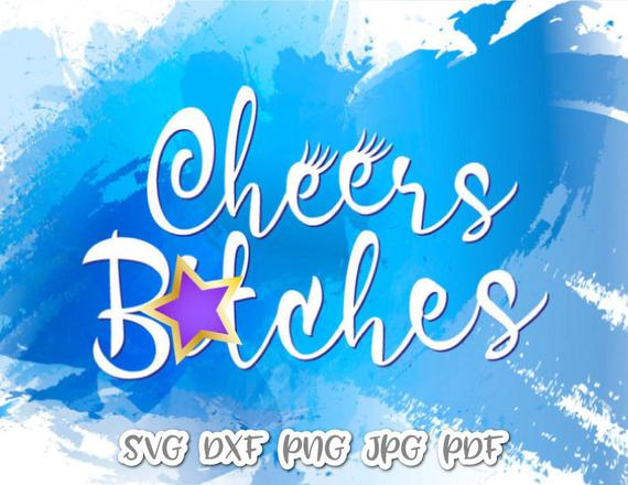 Bachelorette SVG Files for Cricut Saying Cheers Bitches Bride Tribe Team Squad Sign