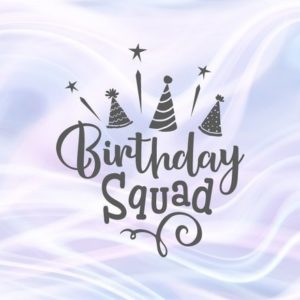 Birthday Squad SVG Props Clipart Quote Word Outfit Print Tee tShirt Cut