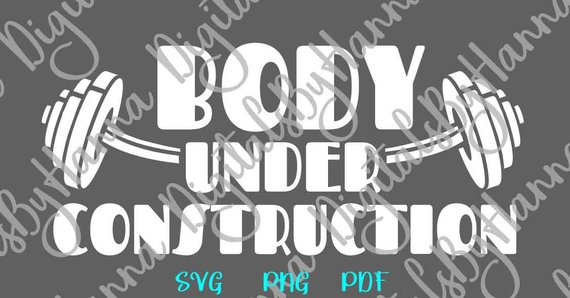 Crossfit Saying Body Under Construction SVG Gym Fitness Print Clipart