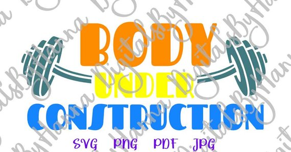 Crossfit Saying Body Under Construction SVG Gym Fitness Workout Tee tShirt Print