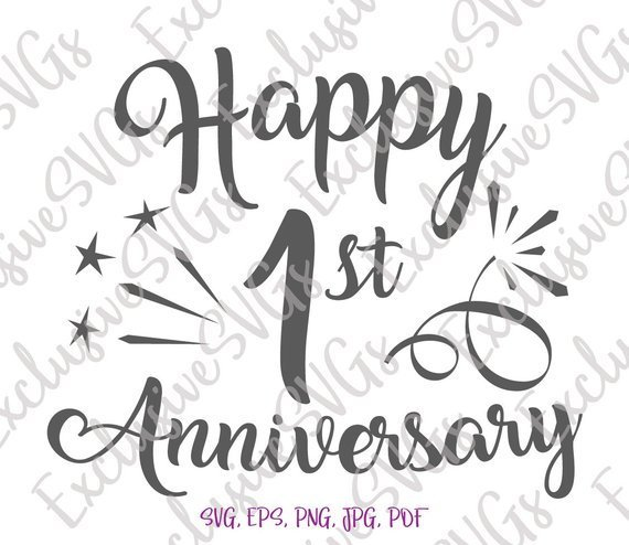 Happy 1st Anniversary SVG First Year Lettering Wording Gift Greeting Sign