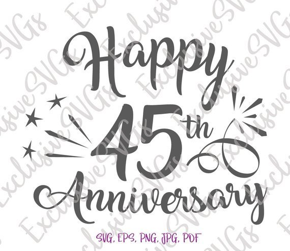 Happy 45th Anniversary SVG Sapphire Wedding Forty Five Years Lettering Congrats