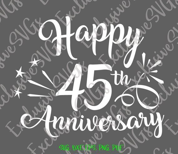 Happy 45th Anniversary SVG Wedding Lettering Wording Greeting Clipart