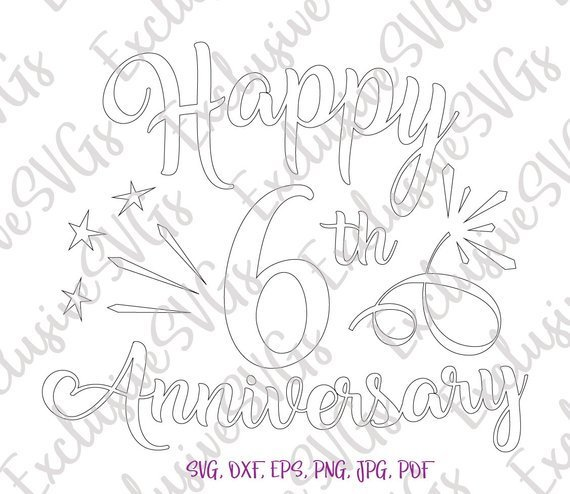 Happy 6th Anniversary SVG Sugar Wedding Six Years Gift Silhouette cut