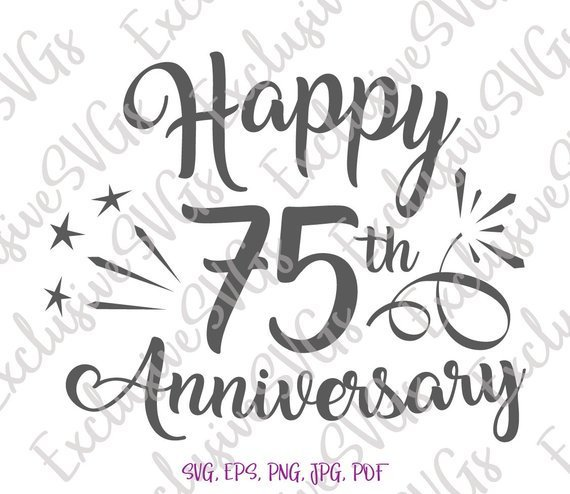 Happy 75th Anniversary SVG Diamond Wedding Seventy Five Year Lettering Congrats Clipart