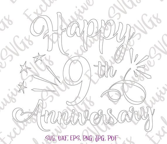 Happy 9th Anniversary SVG Wedding Lettering Gift Silhouette cut