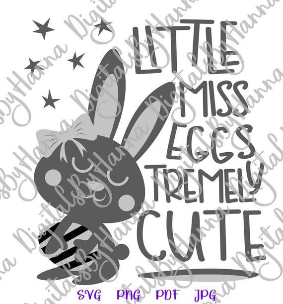 Happy Easter Files for Cricut Little Miss Eggstremely Cute SVG Egg Girl Bunny Print