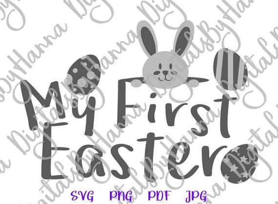 Happy Easter My First Easter SVG Bunny Clip Art Onesie Word Sign Tee tShirt Print Cut