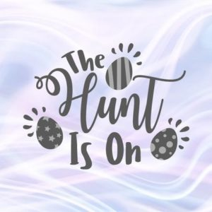 Happy Easter SVG File for Cricut Saying The Hunt is On Egg Clipart t-Shirt Baby Onesie