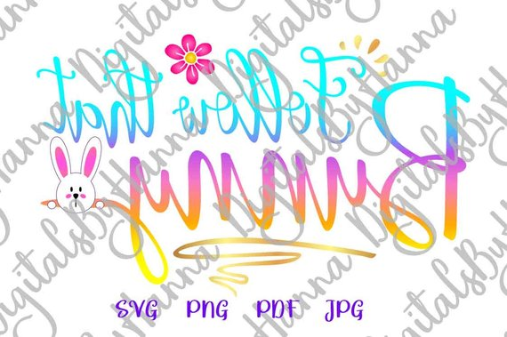Happy Easter SVG Files for Cricut Follow That Bunny Onesie Sign Tee tShirt Print Cut