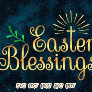 Happy Easter SVG Easter Blessings Christian Cross Clipart Word Sign Cut