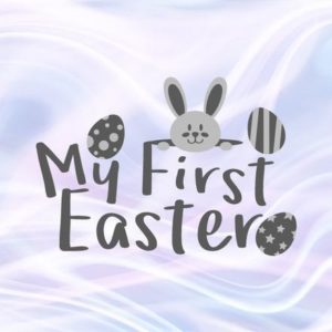 My First Easter SVG Files for Cricut Saying 1st Easter Bunny Clipart Onesie Shirt