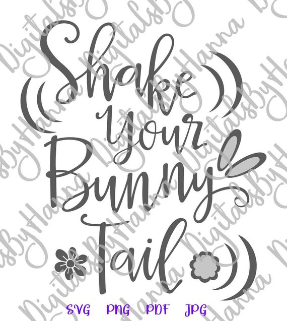 Happy Easter SVG Files for Cricut Saying Shake Your Bunny Tail Word Sign Print Cut