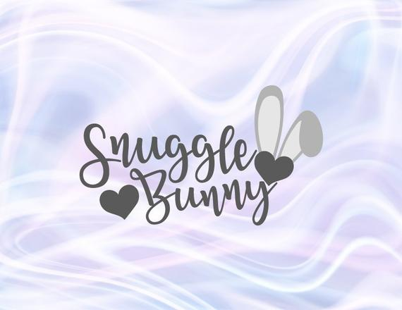 Happy Easter SVG Saying Snuggle Bunny Ears Hearts Clipart Onesie t-Shirt Print Cut