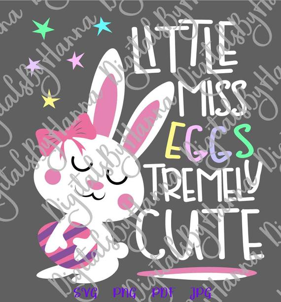 Happy Easter SVG Little Miss Eggstremely Cute Girl Bunny t-Shirt Sign Tee Print