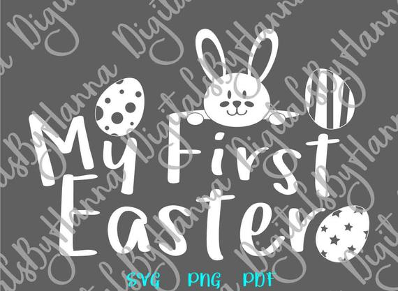 Happy Easter SVG My First Easter SVG 1st Bunny Clipart Onesie t-Shirt Word Sign Print Cut