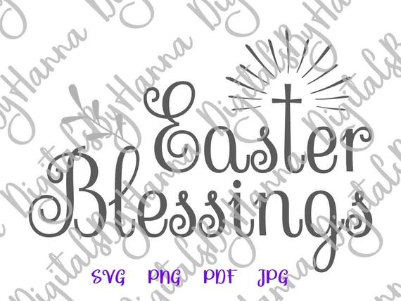 Happy Easter SVG Saying Easter Blessings SVG Christian Cross Clipart Tee tShirt Print