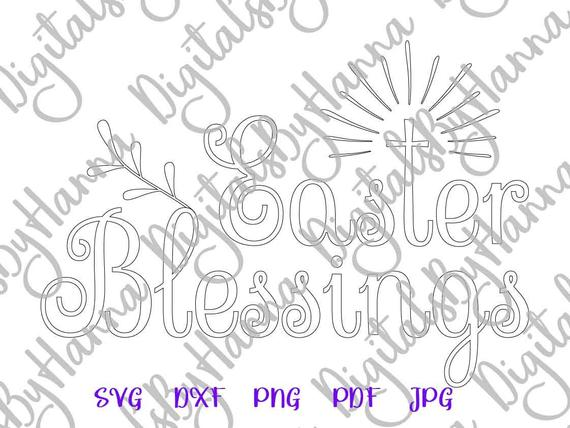 Happy Easter SVG Saying Easter Blessings SVG Christian Print Silhouette Cut