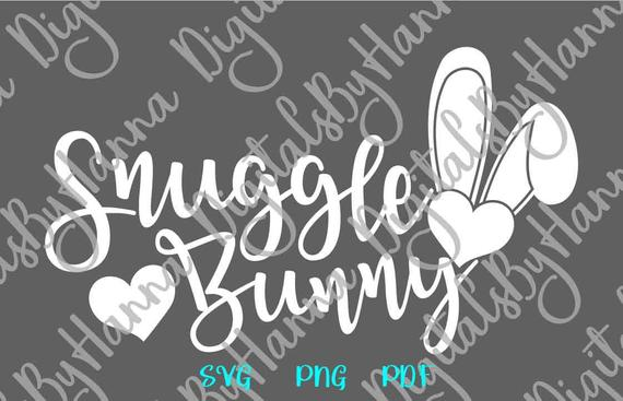 Happy Easter SVG Saying Snuggle Bunny Ears Hearts Clipart Onesie Word Sign Print