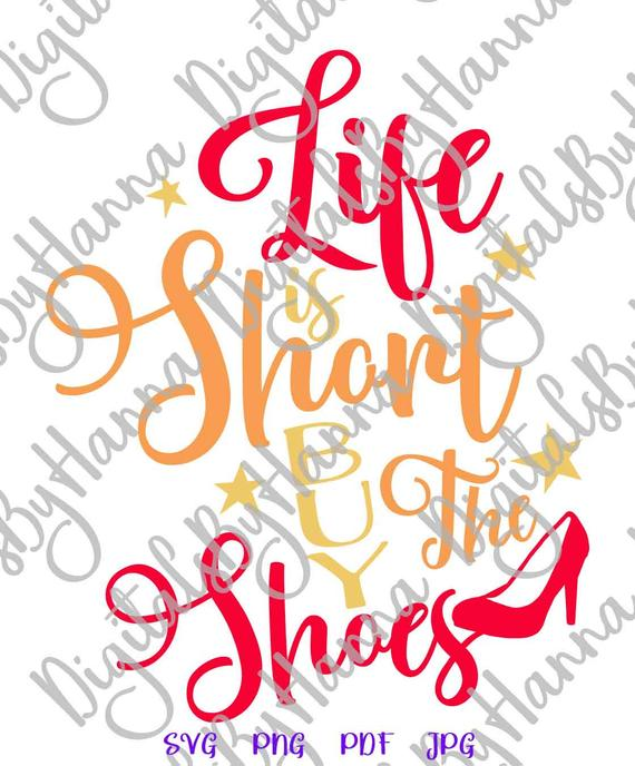 Inspirational SVG File for Cricut Saying Life is Short SVG Funny Quote Word Sign Print t-Shirt